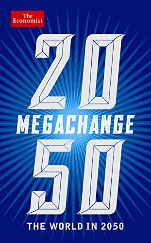 The Economist: Megachange: The world in 2050の詳細を見る