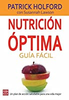 Nutricion optima guia facil / Optimum Nutrition Made Easy