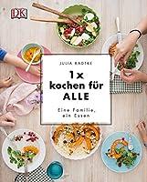1x kochen fuer ALLE: Eine Familie, ein Essen