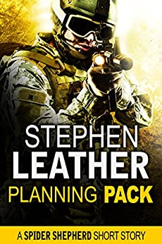 Planning Pack (A Spider Shepherd Short Story) by [Leather, Stephen]