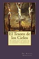 El Tesoro de Los Cielos: El Robo Mas Grande de la Historia, El Arte de la Guerra Y Diamantes.