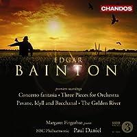 Edgar Bainton: Concerto fantasia; 3 Pieces for Orchestra; The Golden River by Edgar Bainton (2008-04-29)