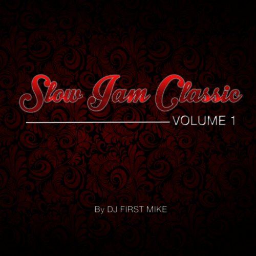 Slow Jam Classic, Vol. 1 [Expl...