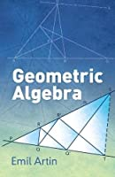 Geometric Algebra (Dover Books on Mathematics)