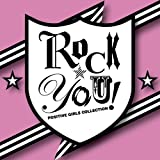 ROCK☆YOU!-POSITIVE GIRLS COLLECTION- ユーチューブ 音楽 試聴