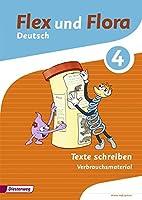 Flex und Flora 4. Heft Texte schreiben: Verbrauchsmaterial