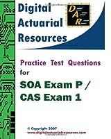 Practice Test Questions For SOA Exam P / CAS Exam 1