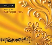 Discover Music of the Baroque Era by Various Artists (2005-03-22)