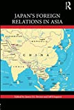 Japan's Foreign Relations in Asia 画像