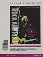 Rock and Roll: Its History and Stylistic Development, Books a la Carte Edition