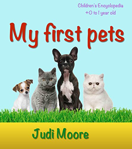 My First Pets: A fascinating book about pets, Beautiful pictures, Memory games (English Edition)