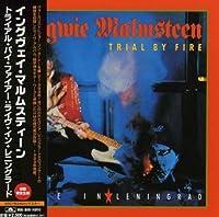 Trial By Fire: Live in Reningrad by Yngwie Malmsteen (2007-10-30)