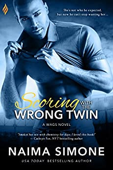 Scoring with the Wrong Twin (WAGS Book 1) by [Simone, Naima]