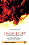 Dragonheart CD Pack (Book &  CD) (Penguin Longman Penguin Readers)