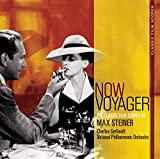 Now Voyager: The Classic Film Scores of Max Steiner