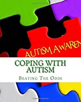 Coping With Autism: Beating the Odds