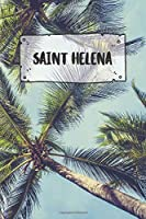Saint Helena: Ruled Travel Diary Notebook or Journey  Journal - Lined Trip Pocketbook for Men and Women with Lines