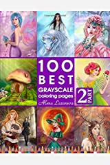 100 Best Grayscale Coloring pages. Part 2. By Alena Lazareva: Perfect Gift for Coloring Book Fans. Coloring Book for Adults (100 Best Grayscales pages) ペーパーバック