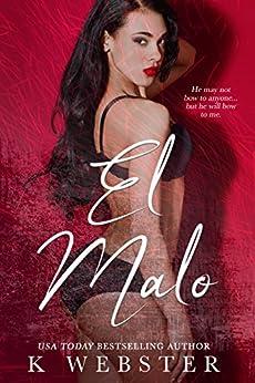 El Malo by [Webster, K]