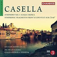 Casella: Symphony No 1