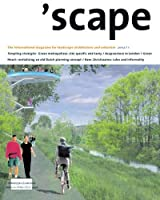 'Scape 1 2007: The International Magazine of Landscape Architecture and Urbanism