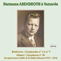 ワルシャワのアーベントロート (Hermann ABENDROTH a Varsovie ~ Beethoven : Symphonies no. 3 et no. 7 | Mozart : Symphonie no.40 / Enregistrements inedits de la Radio Polonaise (1953-1954)) (2CD) [輸入盤]