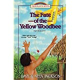 The Fate of the Yellow Woodbee: Introducing Nate Saint: 24