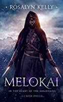 Melokai (In the Heart of the Mountains)