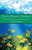 God's Flower Garden: Poems For The Common Man