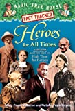 Magic Tree House Fact Tracker #28: Heroes for All Times: A Nonfiction Companion to Magic Tree House #51: High Time for Heroes (Magic Tree House (R) Fact Tracker)