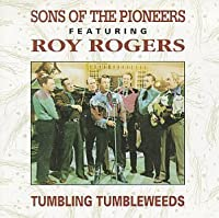 Tumbling Tumbleweed by The Sons of the Pioneers (1995-05-03)