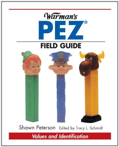 Warman's Pez Field Guide (Warman's Field Guides)
