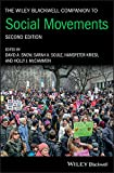 The Wiley Blackwell Companion to Social Movements (Wiley Blackwell Companions to Sociology)