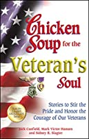 CS VETERAN'S SOUL (Chicken Soup for the Soul)