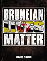 Bruneian Lives Matter Undated Planner: Brunei Flag Personalized Vintage Gift for Coworker Friend  Planner Daily Weekly Monthly Undated Calendar Organizer Journal