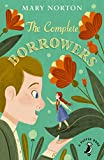 The Complete Borrowers (A Puffin Book)