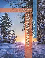 Wintersmoon: Large Print