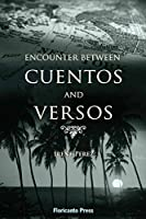 Encounter Between Cuentos and Versos