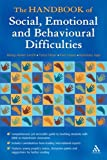 The Handbook of Social, Emotional And Behavioural Difficulties: Educational Engagement And Communication