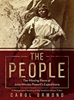 The People: The Missing Piece of John Wesley Powell's Expeditions