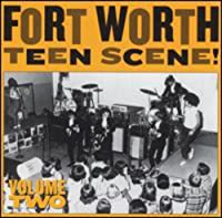 FORT WORTH TEEN SCENE: VOLUME TWO [LP] [12 inch Analog]
