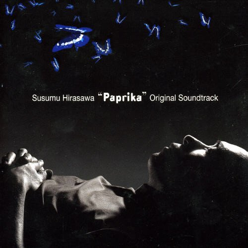 パプリカ オリジナルサウンドトラックの詳細を見る