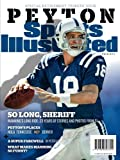 Sports Illustrated Peyton Manning Retirement Tribute Issue - Indianapolis Colts Cover: So Long, Sheriff
