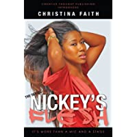 Nickey's Flesh: It's More Than A Mic and A Stage (Taylor Family Series Book 1) (English Edition)