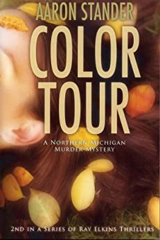 Color Tour (Ray Elkins Thriller Series) by [Stander, Aaron]