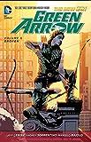 Green Arrow Vol. 6: Broken (The New 52)