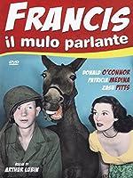 Francis Il Mulo Parlante [Italian Edition]