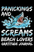 Panickings And Screams Beach Lovers Gratitude Journal: A Journaling Affirmations Notebook for Beach Bums (Vacation prompts and Reminders)
