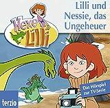 Hexe Lilli. Lilli und Nessie, das Ungeheuer. CD . Das Hoerspiel zur TV-Serie