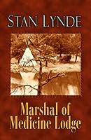 Marshal of Medicine Lodge (Western Standard Series)